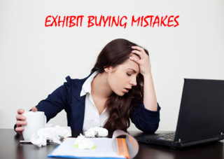 Don't Make These Exhibit Buying Mistakes